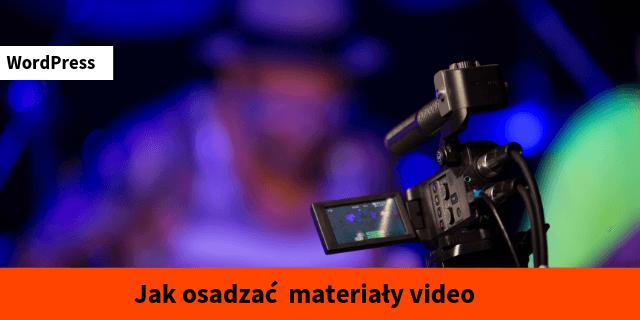 jak umieścić video w wordpress