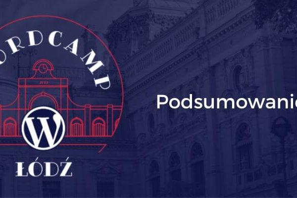 WordCamp Łódź 2019 – podsumowanie
