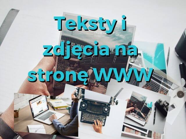 Teksty i zdjęcia na stronę WWW